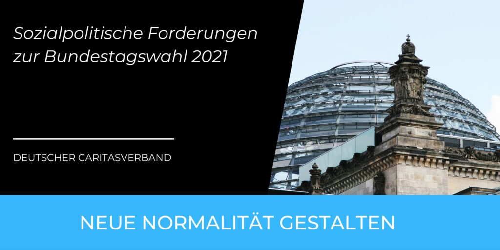 Caritas – Sozialpolitische Forderungen zur Bundestagswahl 2021